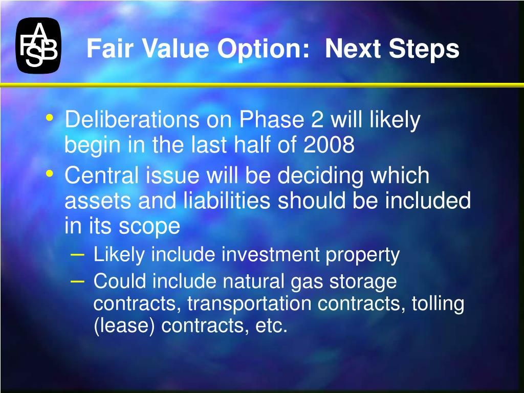 Fair Value Option:  Next Steps