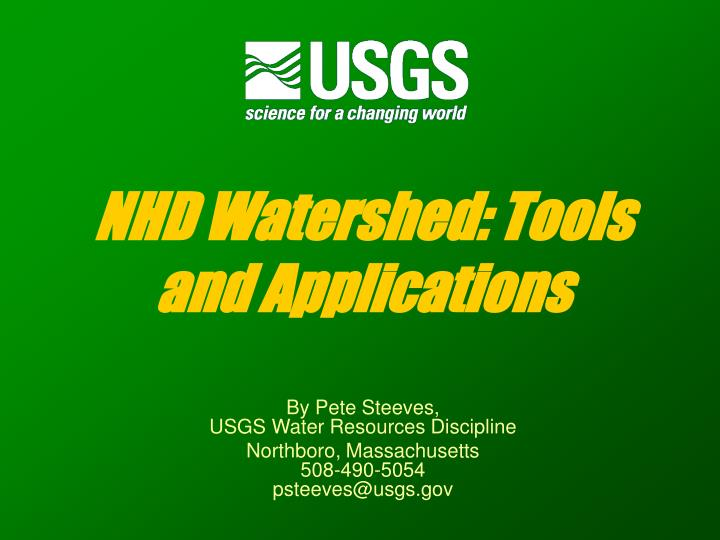 Nhd watershed tools and applications