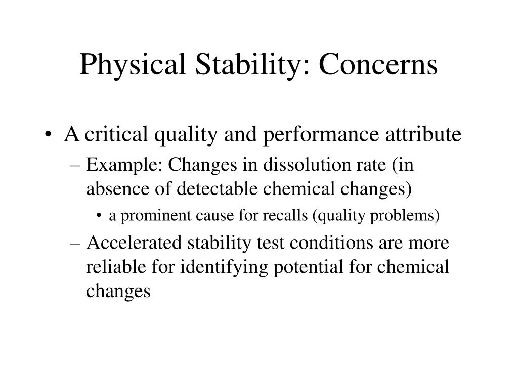 Physical Stability: Concerns