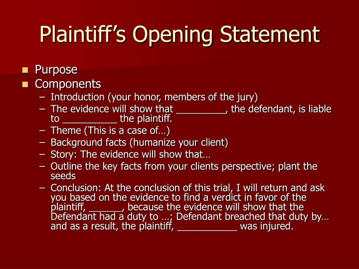 """defendants opening statement essay The goal of writing a persuasive essay is to persuade  i find that in most cases this statement is  """"there were some blood drops in the defendants car."""