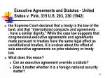 executive agreements and statutes united states v pink 315 u s 203 230 1942