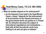 head money cases 112 u s 580 1884