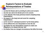 koplow s factors to evaluate reinterpretations of treaties