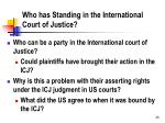 who has standing in the international court of justice