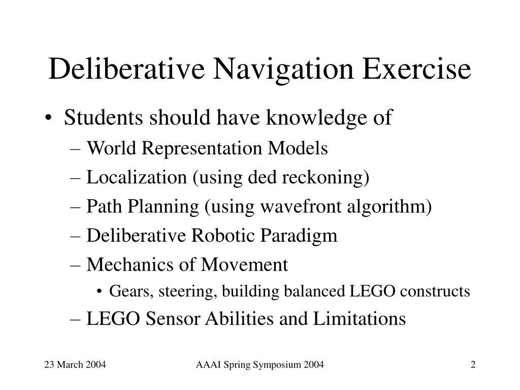 Deliberative Navigation Exercise