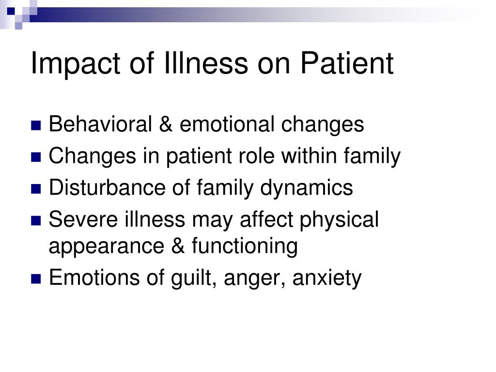 Impact of Illness on Patient