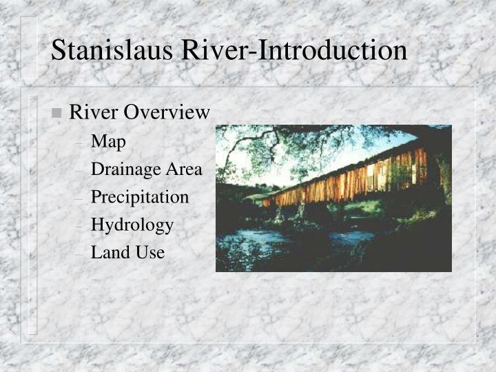 Stanislaus river introduction