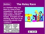 the relay race