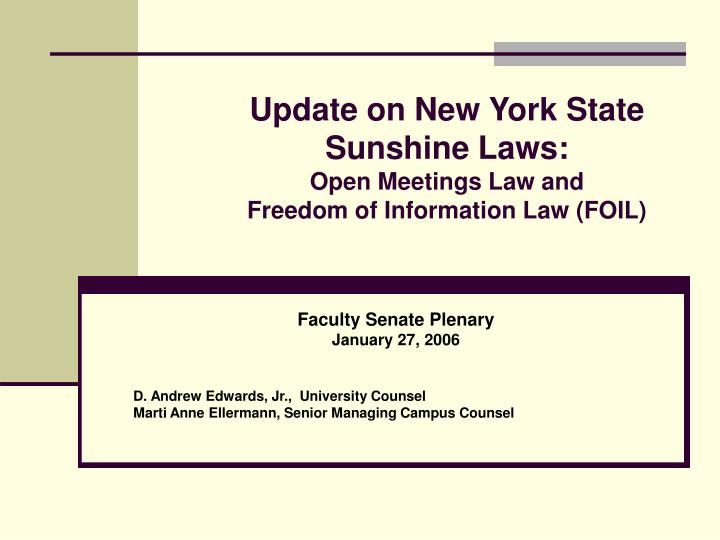 update on new york state sunshine laws open meetings law and freedom of information law foil n.