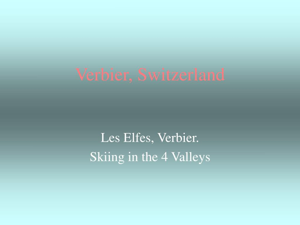 verbier switzerland l.