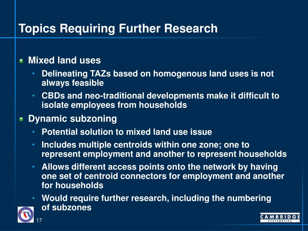 Topics Requiring Further Research