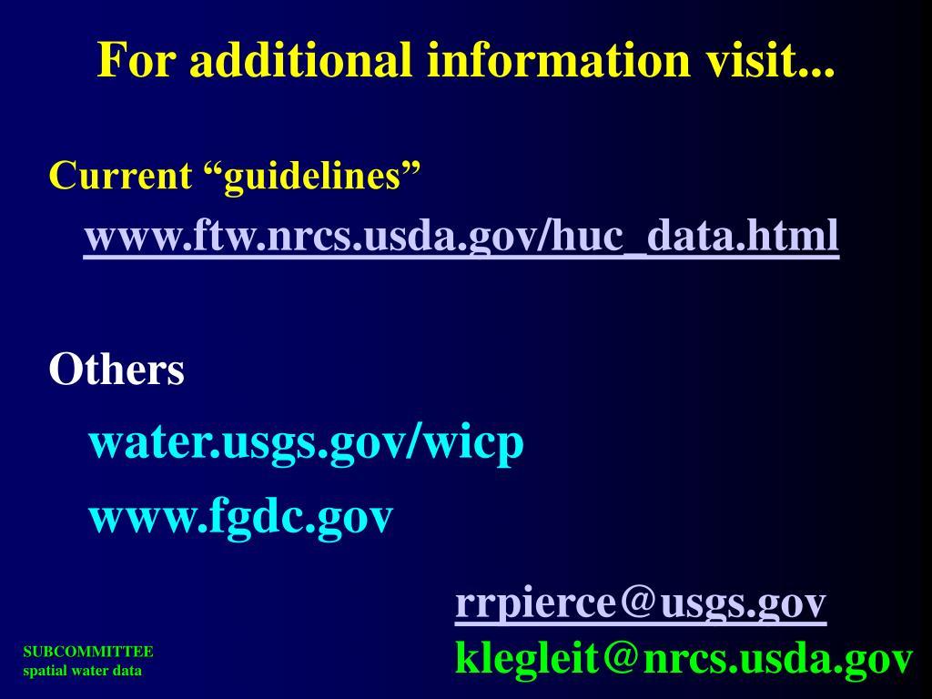 For additional information visit...