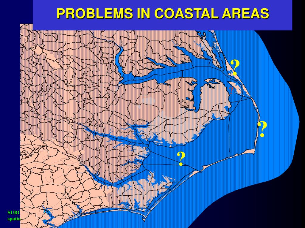 PROBLEMS IN COASTAL AREAS