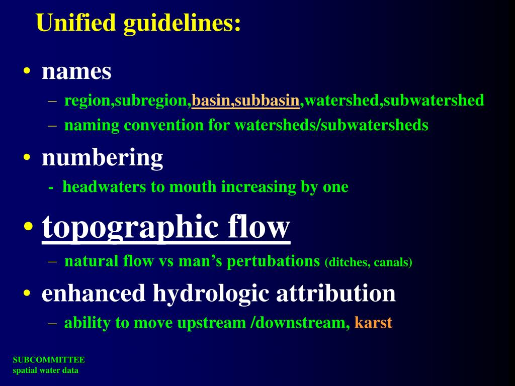 Unified guidelines: