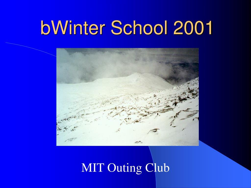 bwinter school 2001 l.