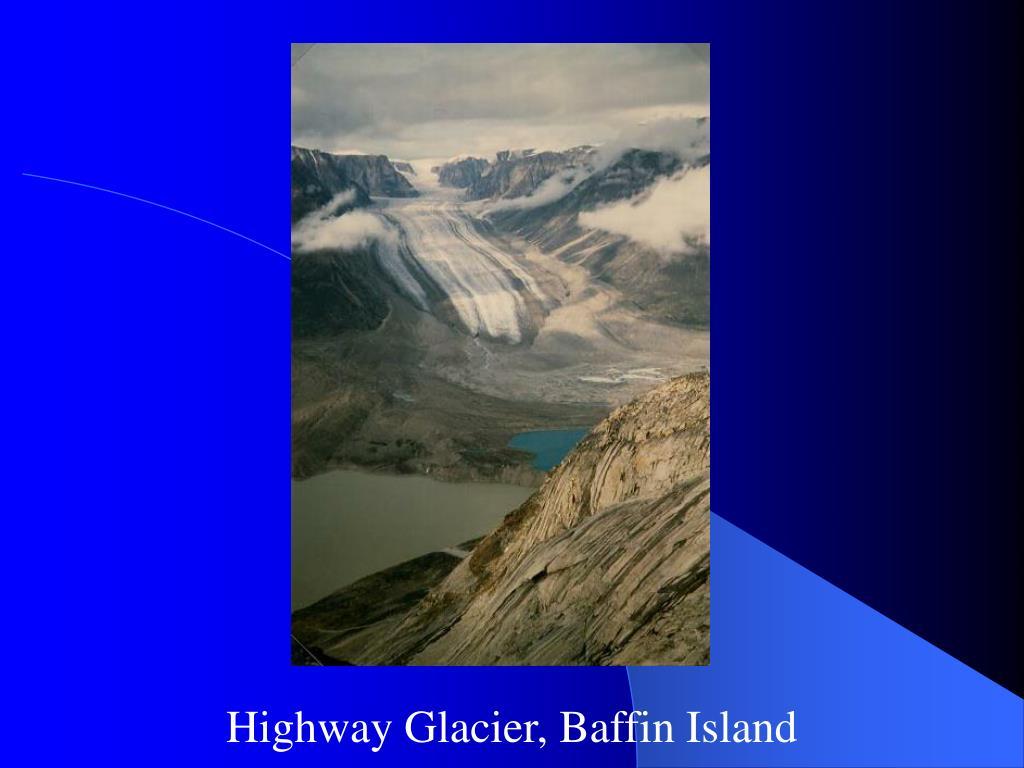 Highway Glacier, Baffin Island