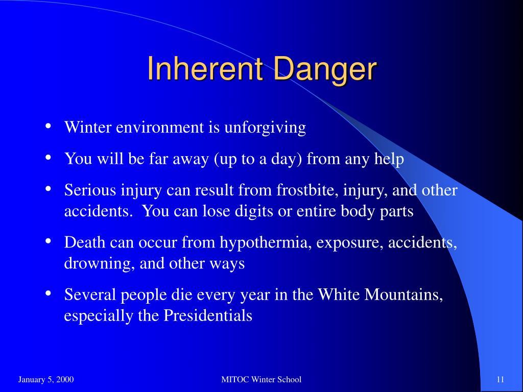 Inherent Danger
