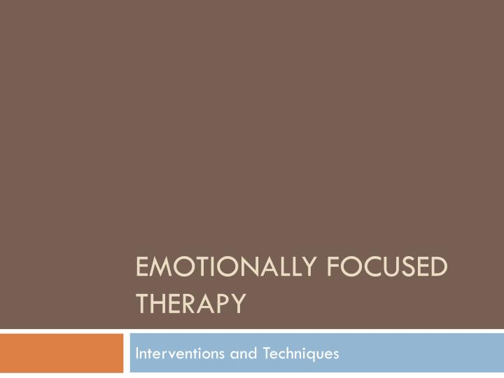 emotionally focused therapy n.