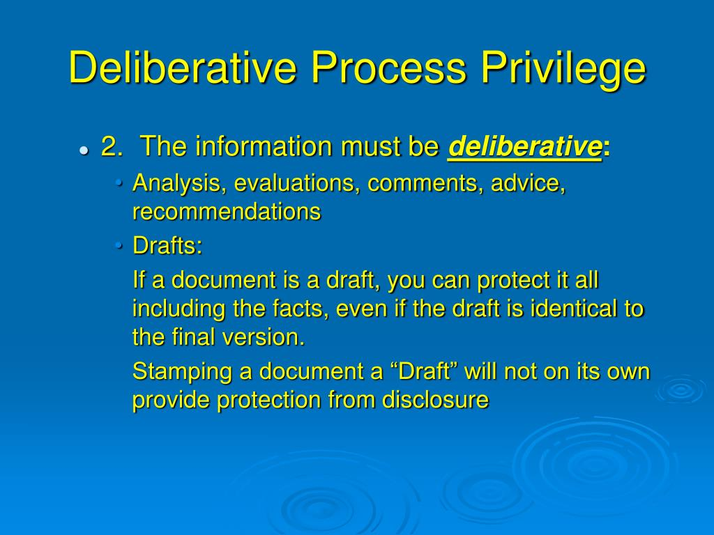 Deliberative Process Privilege