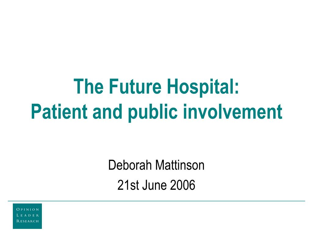 the future hospital patient and public involvement
