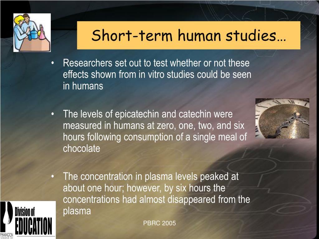 Short-term human studies…