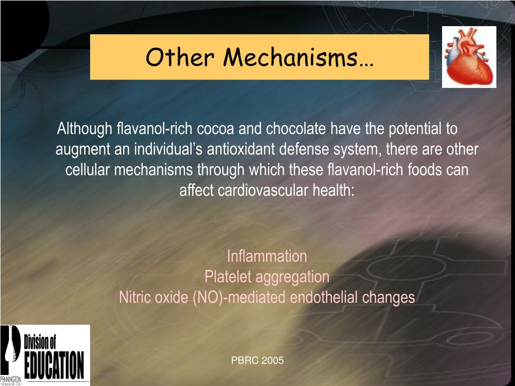 Other Mechanisms…