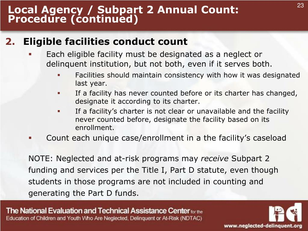 Local Agency / Subpart 2 Annual Count: Procedure (continued)
