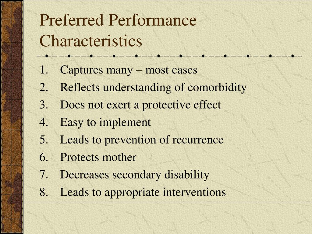 Preferred Performance Characteristics