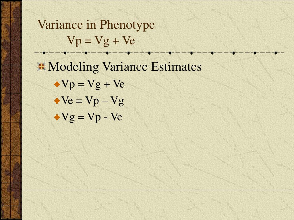 Variance in Phenotype