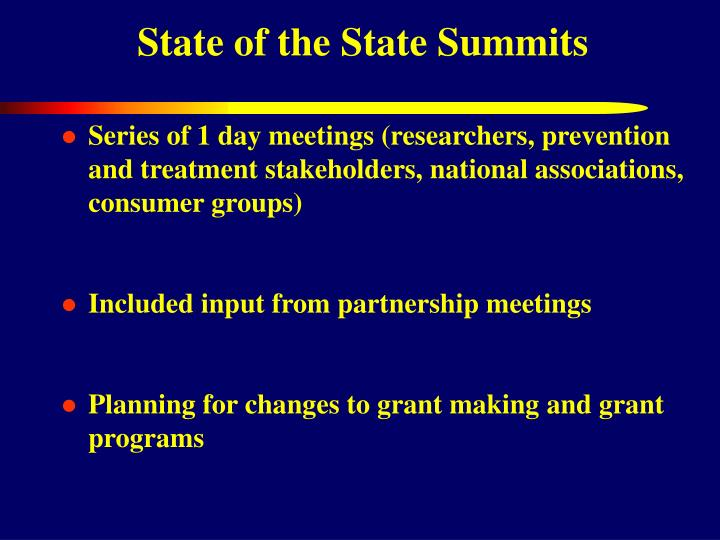 State of the State Summits