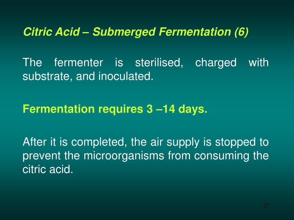 Citric Acid – Submerged Fermentation (6)