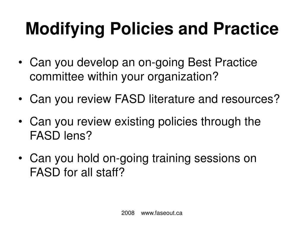 Modifying Policies and Practice