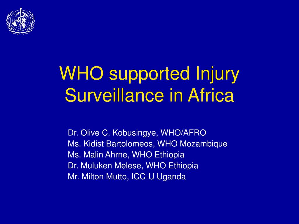 WHO supported Injury Surveillance in Africa