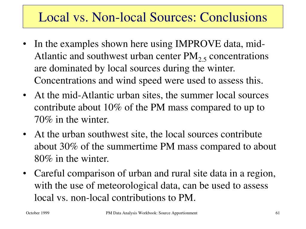 Local vs. Non-local Sources: Conclusions