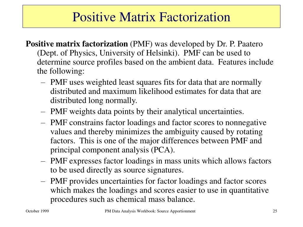 Positive Matrix Factorization