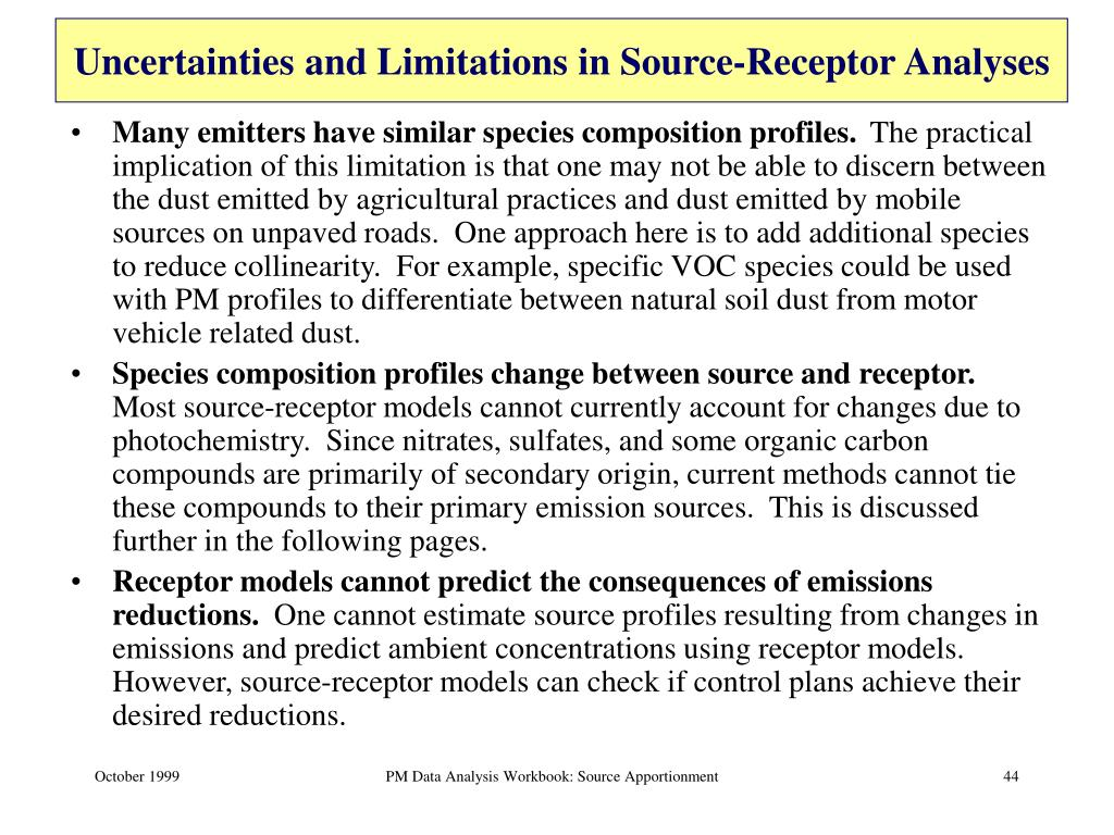 Uncertainties and Limitations in Source-Receptor Analyses