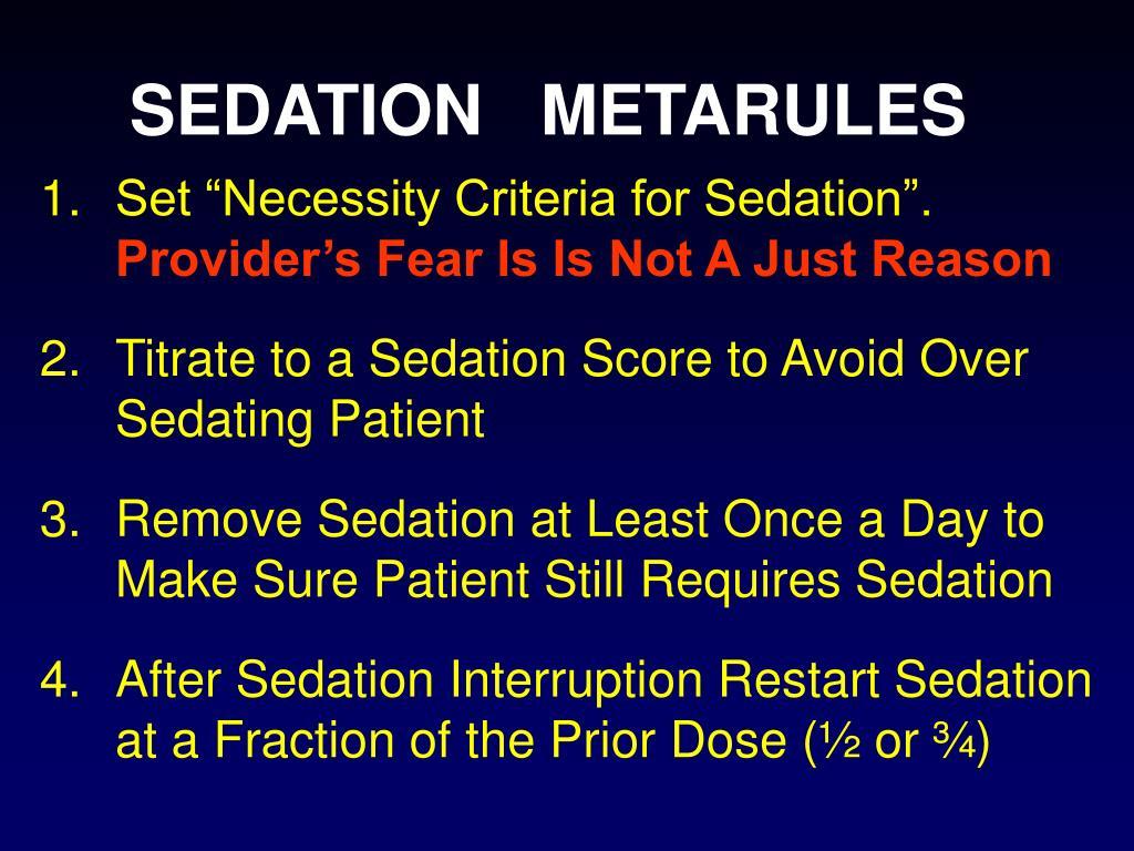 SEDATION   METARULES