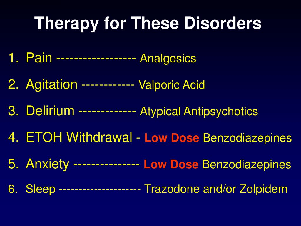 Therapy for These Disorders