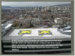 closure procedure