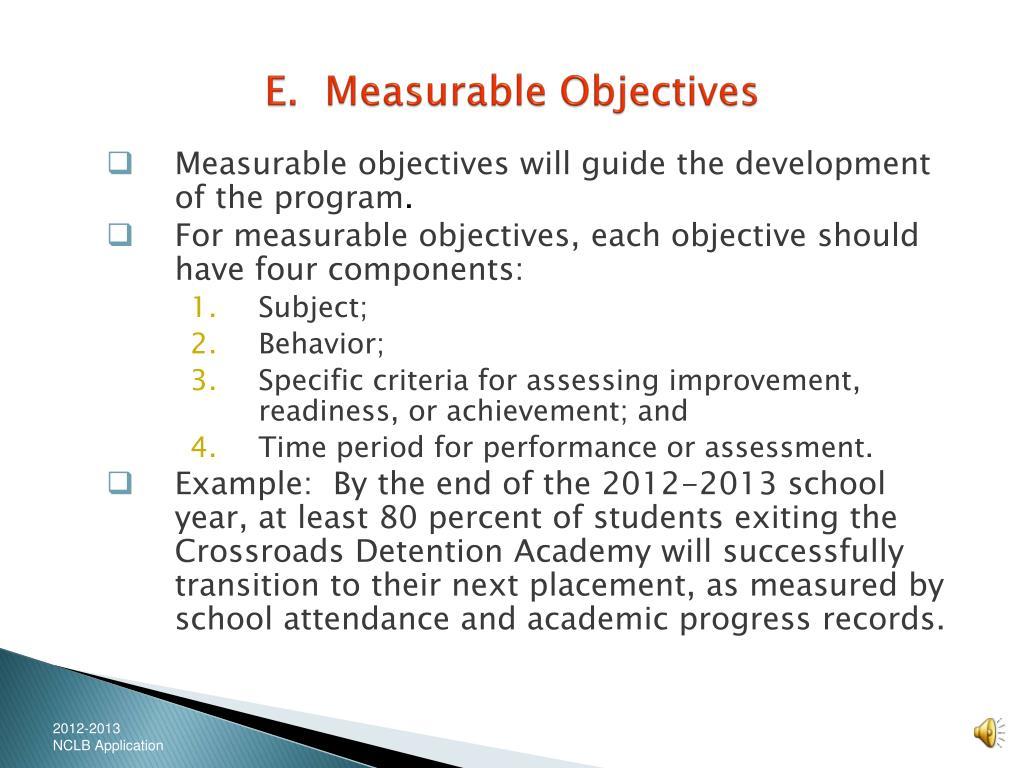 E.  Measurable Objectives
