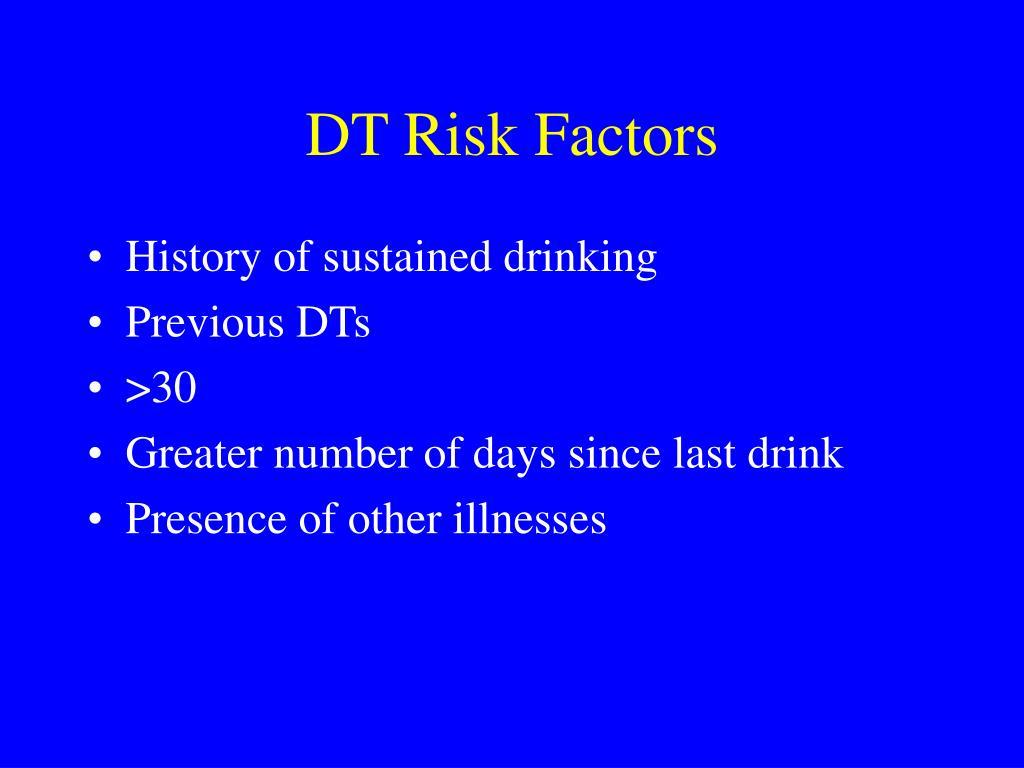 DT Risk Factors