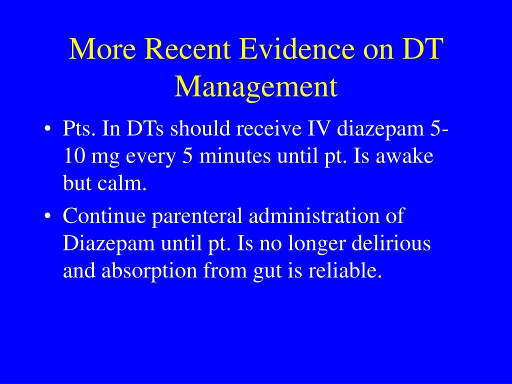 More Recent Evidence on DT Management