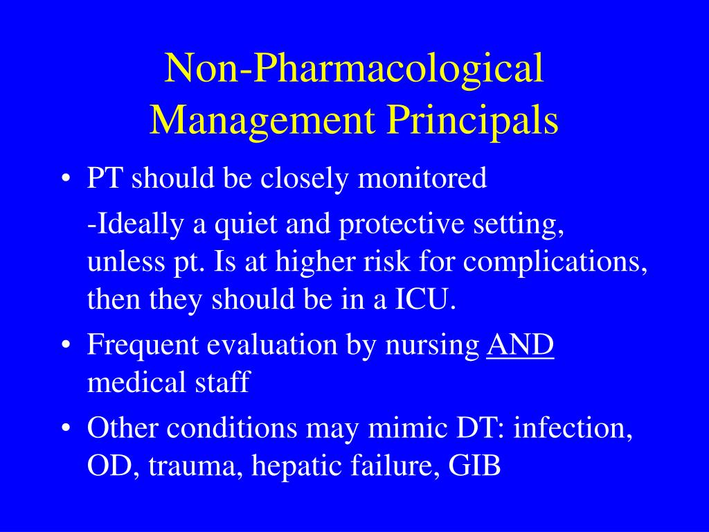 Non-Pharmacological Management Principals