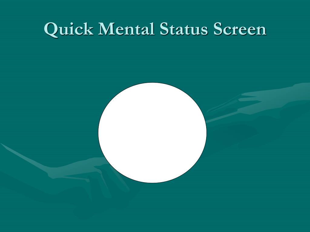 Quick Mental Status Screen