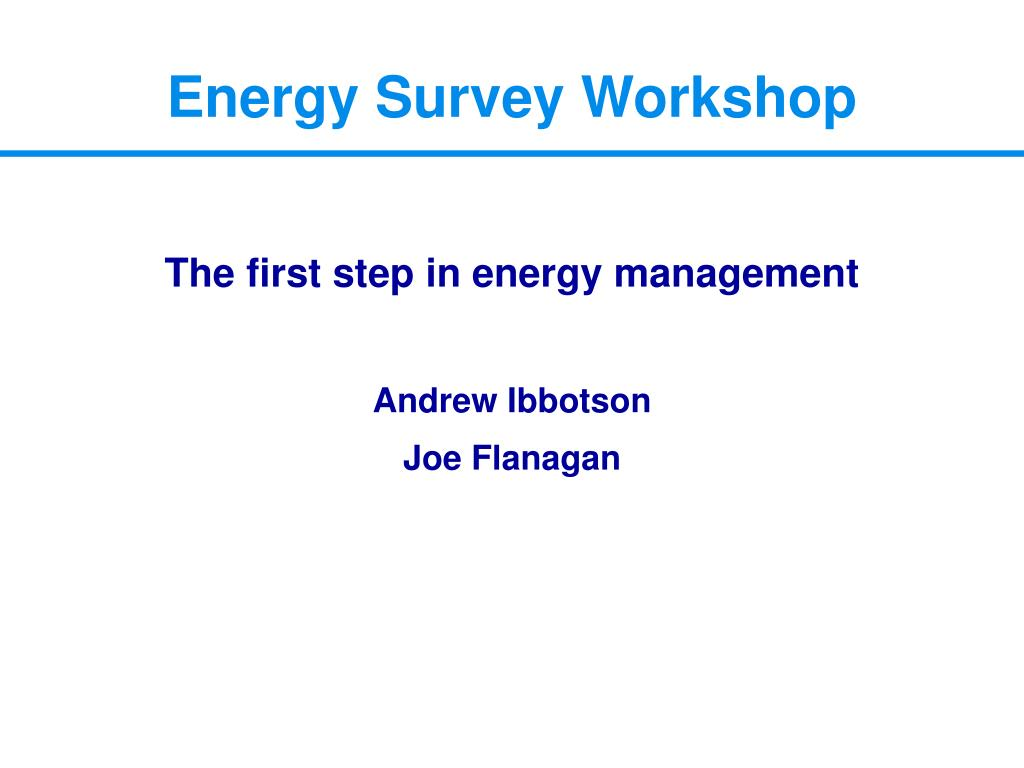 the first step in energy management andrew ibbotson joe flanagan l.