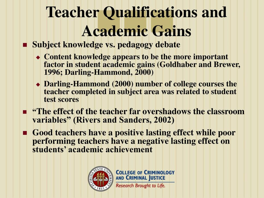 Teacher Qualifications and Academic Gains
