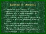 delirium vs dementia8