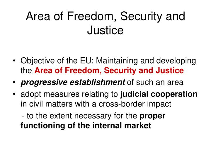 Area of freedom security and justice