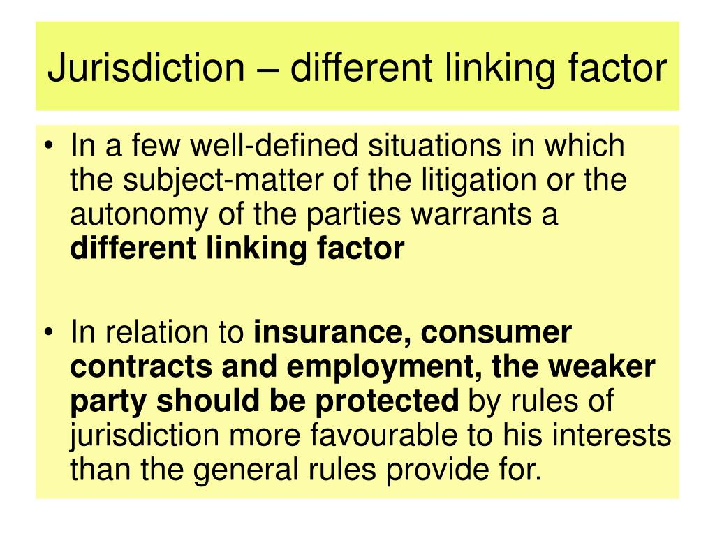 Jurisdiction – different linking factor