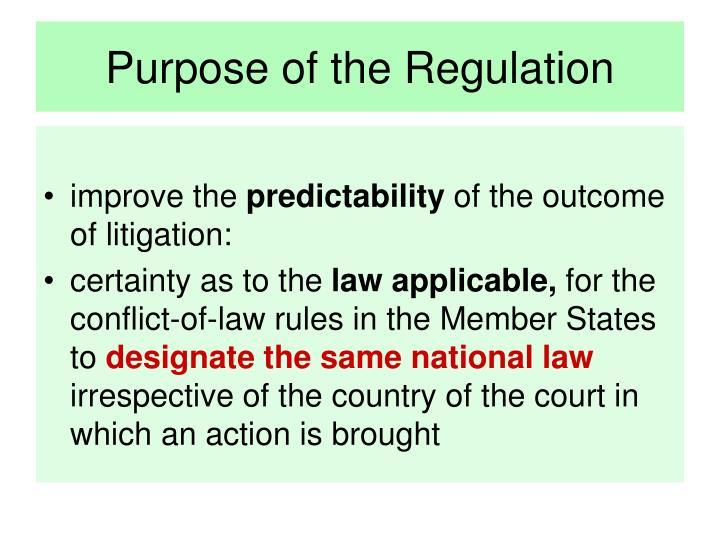 Purpose of the regulation